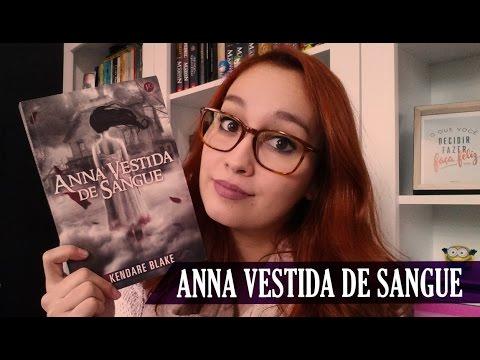 Anna Vestida de Sangue (Kendare Blake) | Resenhando Sonhos