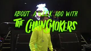The Chainsmokers AWA - Season Finale - Part 1