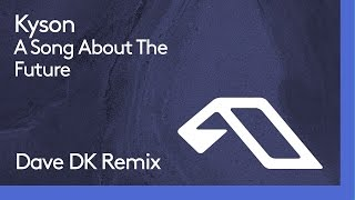 Master remixer Dave DK returns with a gorgeous take on Kysons A