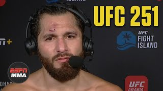 Jorge Masvidal chats with Megan Olivi about his loss to welterweight champion Kamaru Usman at UFC 251 on Fight Island. He explains what went wrong for him and what his plans are next in his fighting career.  Watch the full #UFC251 post show on ESPN+ here: https://www.espn.com/watch/player/_/id/cbae12ee-bfce-4c38-b72b-6e365560475e/bucketId/29899  #UFC #ESPNMMA  ✔ For more UFC, sign up for ESPN+ https://plus.espn.com/ufc ✔ Get the ESPN App: http://www.espn.com/espn/apps/espn ✔ Subscribe to ESPN on YouTube: http://es.pn/SUBSCRIBEtoYOUTUBE ✔ Subscribe to ESPN FC on YouTube: http://bit.ly/SUBSCRIBEtoESPNFC ✔ Subscribe to NBA on ESPN on YouTube: http://bit.ly/SUBSCRIBEtoNBAonESPN ✔ Watch ESPN on YouTube TV: http://es.pn/YouTubeTV  ESPN on Social Media: ► Follow on Twitter: http://www.twitter.com/espn ► Like on Facebook: http://www.facebook.com/espn ► Follow on Instagram: http://www.instagram.com/espn  Visit ESPN on YouTube to get up-to-the-minute sports news coverage, scores, highlights and commentary for NFL, NHL, MLB, NBA, College Football, NCAA Basketball, soccer and more.   More on ESPN.com: http://www.espn.com