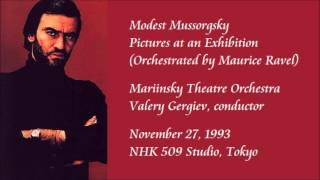 Mussorgsky: Pictures at an Exhibition - Gergiev / Mariinsky Theatre Orchestra (Rare Recording)