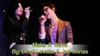 Make A Wave - Joe Jonas & Demi Lovato (Download link)