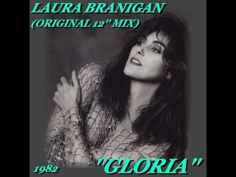 LAURA BRANIGAN ''GLORIA'' (ORIGINAL 12'' MIX)(1982)