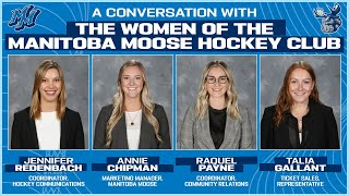 [MB] A conversation with the women of the Manitoba Moose