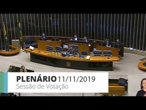 Plenário - Sessão de votação - 11/11/2019 - 16:00