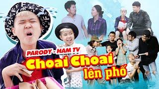 [Nhạc Chế] Choai Choai Lên Phố | Parody Ham TV Em Ơi Lên Phố - Tôm Lẩu Thái