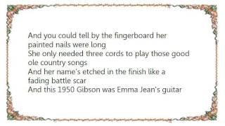 Chely Wright - Emma Jean's Guitar Lyrics