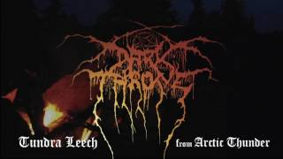 Darkthrone   Tundra Leech (Arctic Thunder)
