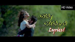 ISHQ MUBARAK Lyrics -Tum Bin 2| Arjit Singh   - YouTube