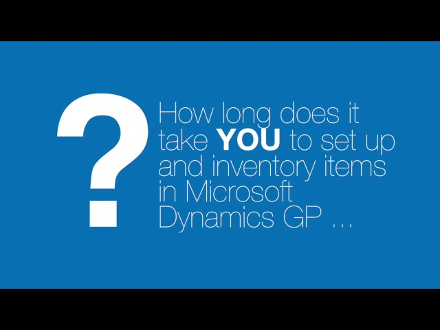 How to Create New Items Quickly in Dynamics GP