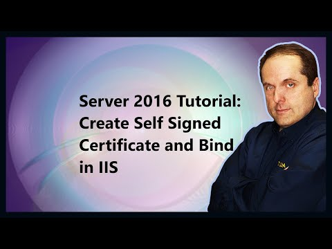 Server 2016 Tutorial: Create Self Signed Certificate and Bind in IIS ...