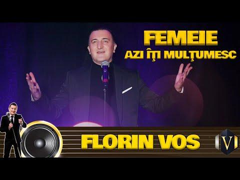 Florin Vos – Femeie, azi iti multumesc Video