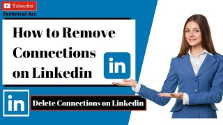 How to Remove Connections on Linkedin - Delete Connections on linkedin