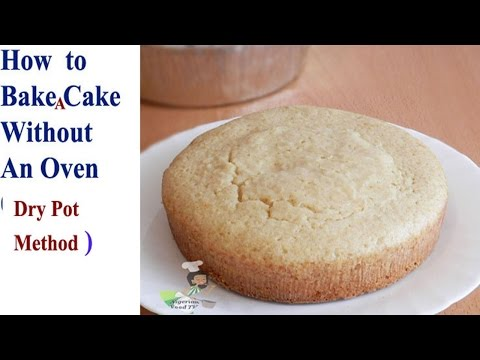 How  to Bake Cake in A Pot Without An Oven(DRY/EMPTY POT method)