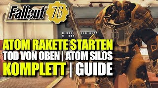 Atom Rakete Starten, Silo komplett Guide | Tod von Oben | Fallout 76