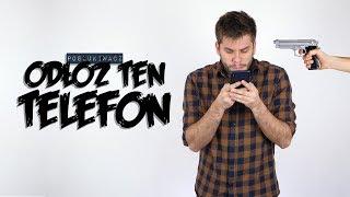 ODŁÓŻ TEN TELEFON   Poszukiwacz #366