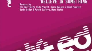 """Damien J. Carter, Michael Maze, Matt Devereaux feat. Zhana """"Believe In Something"""""""