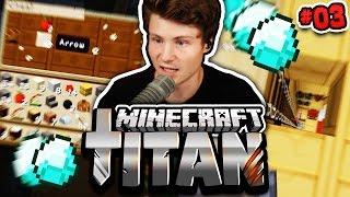 DIAMANTEN & EIN STACK PFEILE! | Minecraft TITAN #3 | Dner
