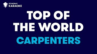 "Top Of The World In The Style Of ""Carpenters"" Karaoke Video With Lyrics (no Lead Vocal)"