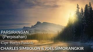 Parsirangan (Lirik + Arti) Charles Simbolon & Joel Simorangkir (Lagu Batak Nostalgia)