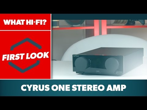 Cyrus One (2016) stereo amplifier –first look