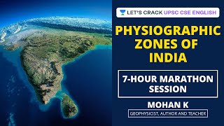 Physiographic Zones of India | Marathon Session | Crack UPSC CSE/IAS English 2021-22 | Mohan K - Download this Video in MP3, M4A, WEBM, MP4, 3GP