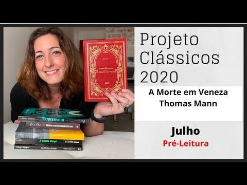 Projeto Clássicos - Thomas Mann e A Morte em Veneza (pré-leitura)