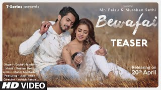 Song Teaser: Bewafai | Rochak Kohli Feat.Sachet Tandon |Mr. Faisu,Musskan, Aadil - Download this Video in MP3, M4A, WEBM, MP4, 3GP
