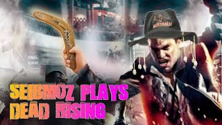 Seibmoz Plays Dead Rising again