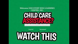 Do Not Accept Child Care Assistance Until You Watch This!