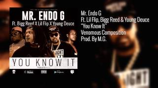 "Mr. Endo G feat. Lil Flip, Bigg Reed, Young Deuce ""You Know It"" (AUDIO)"