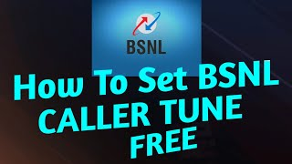 HOW TO SET BSNL CALLER TUNE FREE NEW METHOD 2020