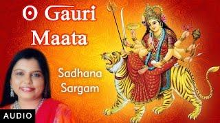 O Gauri Maata | Sadhana Sargam | Gujarati   - YouTube