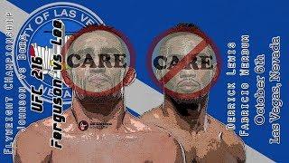 UFC 216 Ferguson vs Lee Care/Don