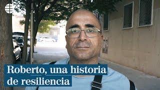 Roberto, una historia de resiliencia