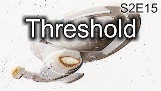Star Trek Voyager Lamentations: S2E15 Threshold