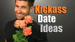 10 KICKASS Date Ideas Guaranteed To IMPRESS! Ten Awesome Date Ideas