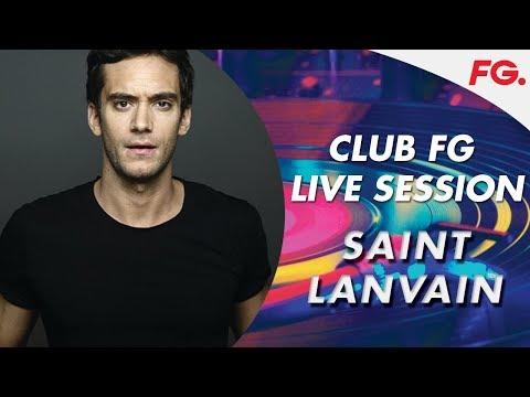 SAINT LANVAIN   LIVE   CLUB FG   DJ MIX   DRIVE ME CRAZY