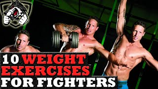 10 Weight Lifting Strength Exercises for Fighters