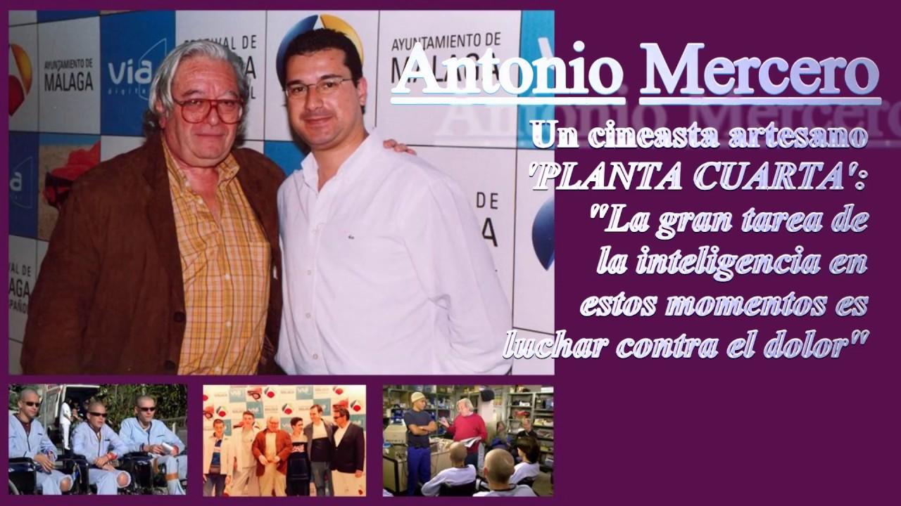 ANTONIO MERCERO, UN ARTESANO DEL CINE Y LA TV. LA REIVINDICABLE ...