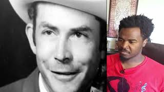 Hank Williams I'm So Lonesome I Could Cry  Reaction