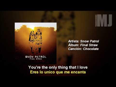 Letra Traducida Chocolate de Snow Patrol