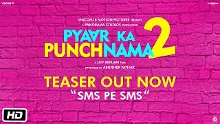 Pyaar Ka Punchnama 2 Teaser - SMS pe SMS