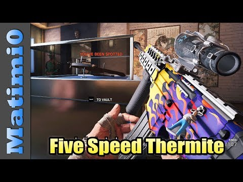 Five Speed Thermite - Rainbow Six Siege