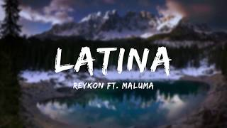 Reykon - Latina (feat. Maluma) [Official Letra/Lyrics]
