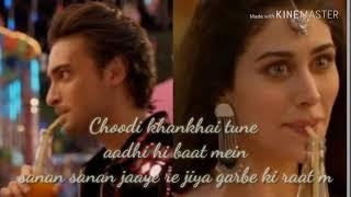 Dholida song!! With lyrics!! Salman khan film!! Loveyatri movie!! Whatsapp status love