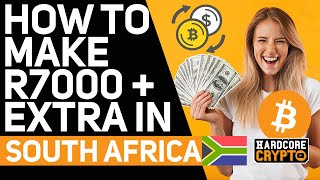 How To Make R7000 Extra per Month in South Africa