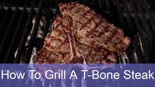 How To Grill A T-Bone Steak On A Charcoal Grill | Grilled Porterhouse Recipe