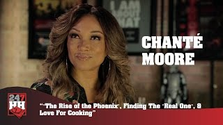 """Chante Moore - """"The Rise of the Phoenix"""", Finding The """"Real One"""" & Love For Cooking(247HH Exclusive)"""