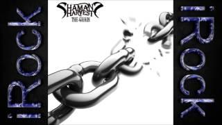 Shaman's Harvest - The Chain